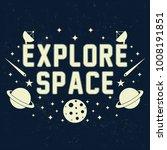 explore space slogan graphic... | Shutterstock .eps vector #1008191851