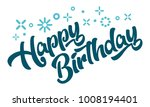 happy birthday greeting... | Shutterstock .eps vector #1008194401