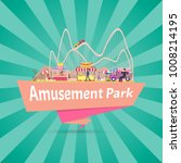 amusement park  banner with... | Shutterstock .eps vector #1008214195