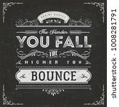 the harder you fall the higher... | Shutterstock .eps vector #1008281791