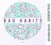 bad habits concept in circle... | Shutterstock .eps vector #1008347641
