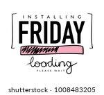 installing friday text   vector ... | Shutterstock .eps vector #1008483205