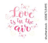 love is in the air. vector... | Shutterstock .eps vector #1008715495