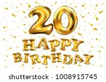 vector happy birthday 20 years... | Shutterstock .eps vector #1008915745