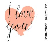 happy valentine i love you hand ... | Shutterstock .eps vector #1008990145