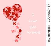 i love you to pieces. heart... | Shutterstock .eps vector #1009067467