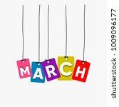 march hanging words vector ... | Shutterstock .eps vector #1009096177