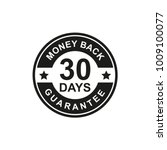 30 days money back guarantee... | Shutterstock .eps vector #1009100077