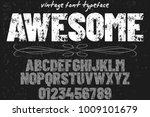 vintage font typeface... | Shutterstock .eps vector #1009101679