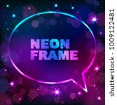 colorful neon speech bubble... | Shutterstock .eps vector #1009122481