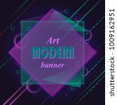frame for text modern art... | Shutterstock .eps vector #1009162951