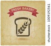 bread bakery symbol vintage... | Shutterstock .eps vector #1009192561