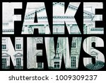 fake news. money and politics.  | Shutterstock . vector #1009309237