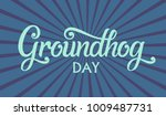 groundhog day typography vector ... | Shutterstock .eps vector #1009487731