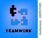 teamwork phrase and puzzles... | Shutterstock .eps vector #1009527409