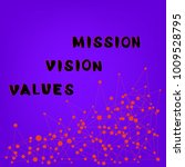 mission  vision  values... | Shutterstock .eps vector #1009528795