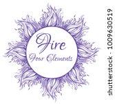 fire. four elements. beautiful...   Shutterstock .eps vector #1009630519