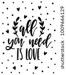 ''all you need is love'' hand... | Shutterstock .eps vector #1009666129