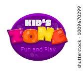 kids zone vector cartoon logo.... | Shutterstock .eps vector #1009670299