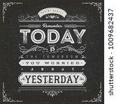 vintage calligraphic motivation ... | Shutterstock .eps vector #1009682437