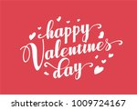 hand lettering happy valentines ... | Shutterstock .eps vector #1009724167
