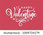 hand lettering happy valentines ... | Shutterstock .eps vector #1009724179