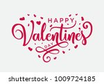 hand lettering happy valentines ... | Shutterstock .eps vector #1009724185