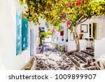 beautiful street on paros... | Shutterstock . vector #1009899907
