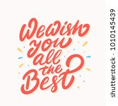 we wish you all the best.... | Shutterstock .eps vector #1010145439
