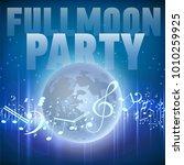 full moon party design flyer.... | Shutterstock .eps vector #1010259925