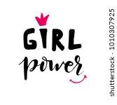 vector calligraphy phrase girl... | Shutterstock .eps vector #1010307925