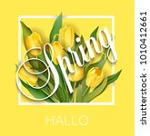 spring text with tulip flower.... | Shutterstock .eps vector #1010412661