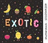 cute cartoon exotic fruits...   Shutterstock .eps vector #1010549209