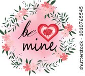 cute be mine lettering in the... | Shutterstock .eps vector #1010765545