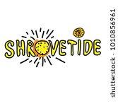 hand drawn lettering shrovetide ... | Shutterstock .eps vector #1010856961