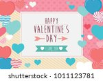 happy valentines day frame... | Shutterstock .eps vector #1011123781