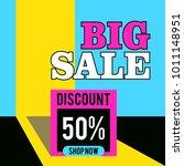 big sale discount 50 banner... | Shutterstock .eps vector #1011148951