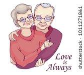 happy elderly couple. love is... | Shutterstock .eps vector #1011271861
