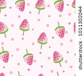ice cream watermelon seamless... | Shutterstock .eps vector #1011302044