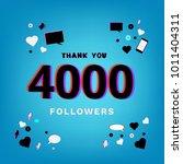4000 followers thank you post... | Shutterstock .eps vector #1011404311