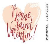 bonne saint valentin happy... | Shutterstock .eps vector #1011496111