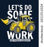 let's do some work slogan... | Shutterstock .eps vector #1011511024