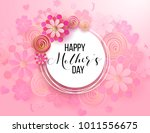 happy mother's day layout... | Shutterstock .eps vector #1011556675