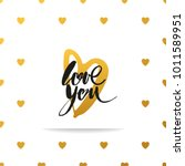 love you. hand drawn quote with ... | Shutterstock .eps vector #1011589951