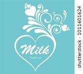 milk heart . vector... | Shutterstock .eps vector #1011601624