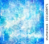 painted wall texture in blue. | Shutterstock . vector #1011608971