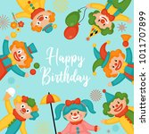 happy birthday greeting card... | Shutterstock .eps vector #1011707899