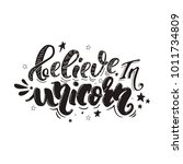 believe in unicorn. vector... | Shutterstock .eps vector #1011734809