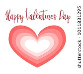 happy valentines day hand... | Shutterstock .eps vector #1011831295