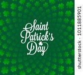 patricks day vintage lettering... | Shutterstock .eps vector #1011885901